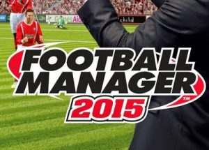 Football Manager 2015 Full Version PC Game Free Download
