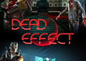 Dead Effect Full Version PC Game Free Download