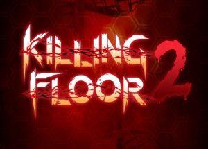 Killing Floor 2 Full Version PC Game Free Download