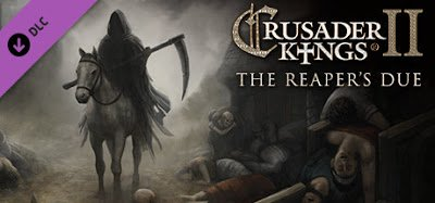 Crusader Kings II The Reapers Due