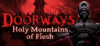 Doorways Holy Mountains of Flesh