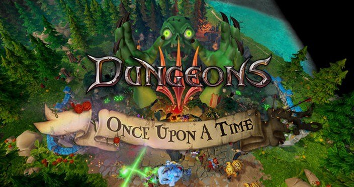 Dungeons 3 Once Upon A Time